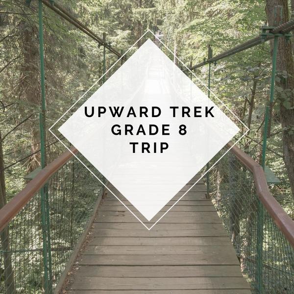 Upward Trek Trip - Grade 8